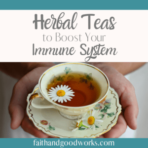 herbal teas boost immune system.